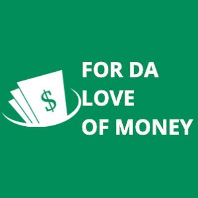 FOR DA LOVE OF MONEY $ logo